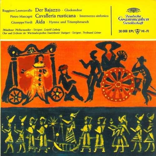 Bild Ruggiero Leoncavallo - Pietro Mascagni - Giuseppe Verdi - Der Bajazzo · Cavalleria Rusticana · Aida (7, EP, Mono, RE) Schallplatten Ankauf