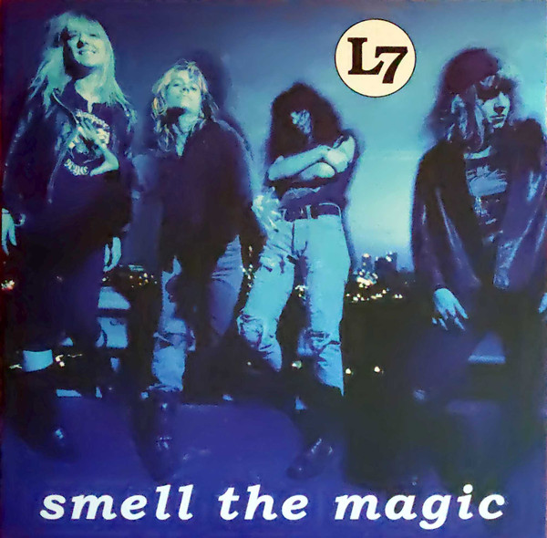 Cover L7 - Smell The Magic (LP, Album, RM) Schallplatten Ankauf