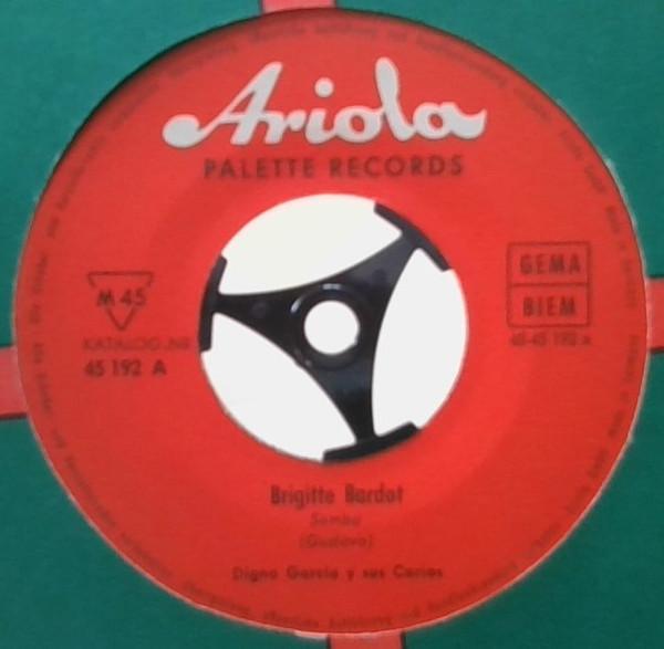 Cover Digno Garcia Y Sus Carios - Brigitte Bardot (7, Single) Schallplatten Ankauf