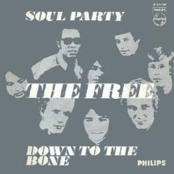 Cover The Free (2) - Soul Party / Down To The Bone (7, Single) Schallplatten Ankauf
