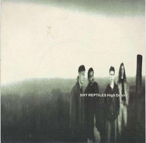 Bild Shy Reptiles - High Desire (12, Single) Schallplatten Ankauf