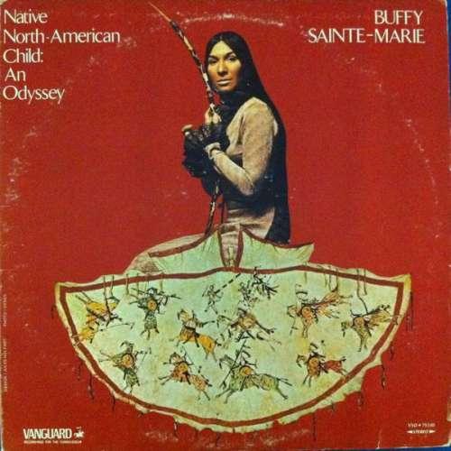 Bild Buffy Sainte-Marie - Native North-American Child: An Odyssey (LP, Comp) Schallplatten Ankauf