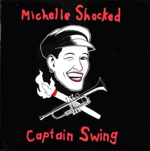Bild Michelle Shocked - Captain Swing (LP, Album) Schallplatten Ankauf