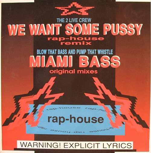 Cover The 2 Live Crew / Blow That Bass And Pump That Whistle - We Want Some Pussy (Rap-House Remix) / Miami Bass (Original Mixes) (12, Maxi) Schallplatten Ankauf
