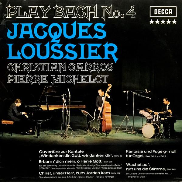 Cover zu Jacques Loussier, Christian Garros, Pierre Michelot - Play Bach No. 4 (LP, Album) Schallplatten Ankauf