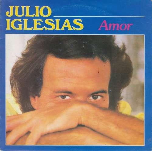 Bild Julio Iglesias - Amor (7) Schallplatten Ankauf