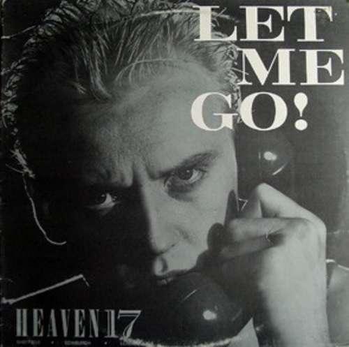 Cover Heaven 17 - Let Me Go! (12, Single) Schallplatten Ankauf