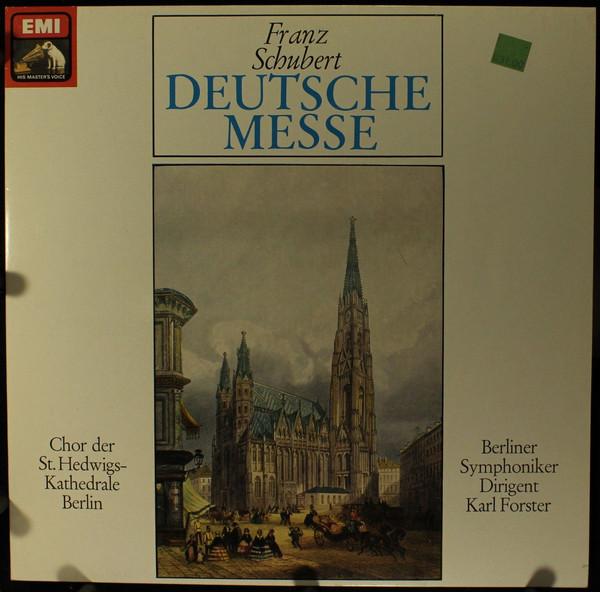 Cover Franz Schubert / Chor Der St. Hedwigs-Kathedrale Berlin / Die Berliner Symphoniker* / Karl Forster - Deutsche Messe (LP) Schallplatten Ankauf
