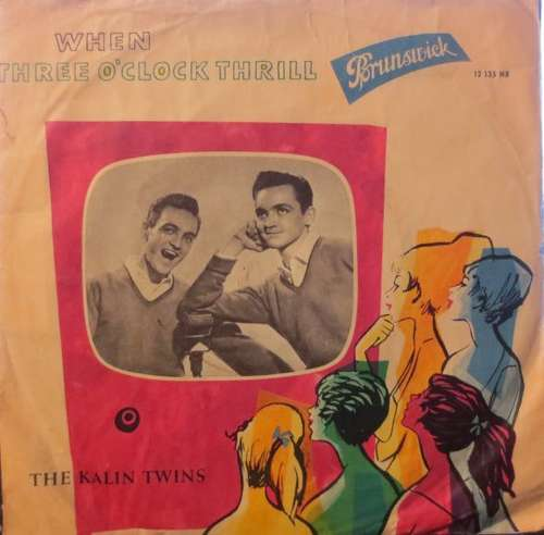Bild The Kalin Twins* - When / Three O'Clock Thrill (7, Single, Mono) Schallplatten Ankauf