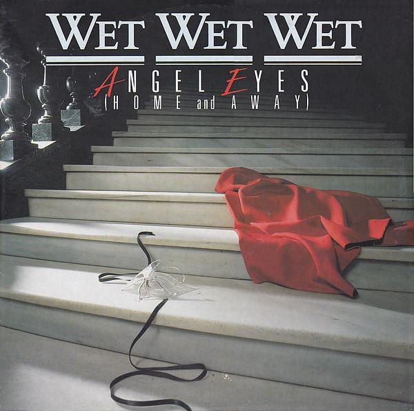 Bild Wet Wet Wet - Angel Eyes (Home And Away) (12, EP) Schallplatten Ankauf