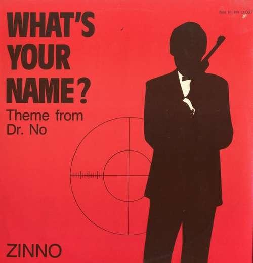 Bild Zinno - What's Your Name (Theme From Dr. No) (12) Schallplatten Ankauf