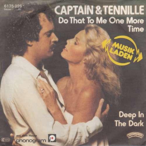 Bild Captain & Tennille* - Do That To Me One More Time (7, Single, RE) Schallplatten Ankauf