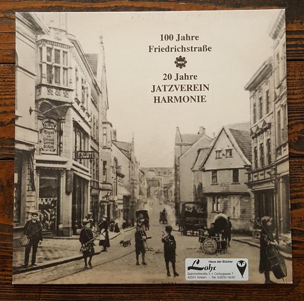 Bild Jatzverein Harmonie Velbert - 100 Jahre Friedrichstrasse (LP, Comp) Schallplatten Ankauf