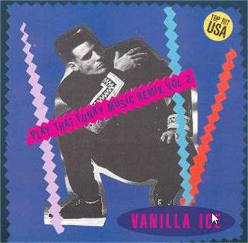 Cover Vanilla Ice - Play That Funky Music (Remix Vol. 2) (12) Schallplatten Ankauf