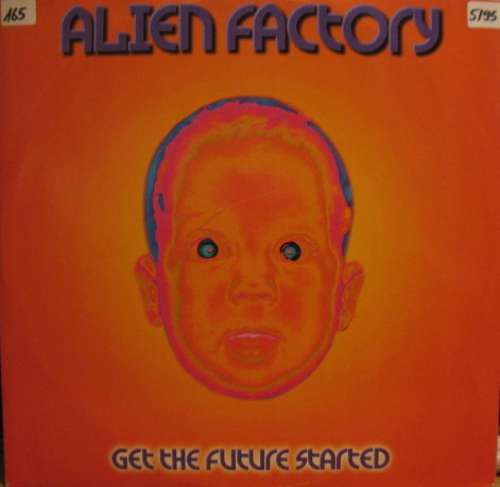 Cover Alien Factory - Get The Future Started (12) Schallplatten Ankauf
