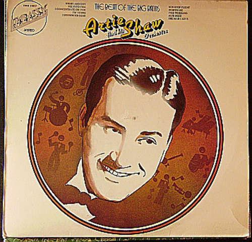 Bild Artie Shaw And His Orchestra - The Beat Of The Big Bands (LP, Album, Comp) Schallplatten Ankauf