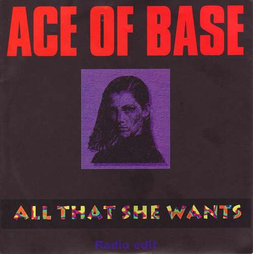 Cover Ace Of Base - All That She Wants (Radio Edit) (7, Single, Pap) Schallplatten Ankauf