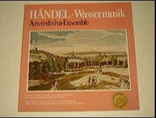 Cover zu Händel*, Ars-Rediviva-Ensemble* - Wassermusik (LP, Club) Schallplatten Ankauf