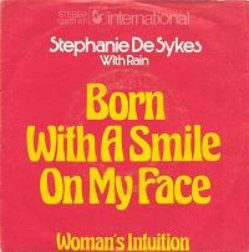 Cover zu Stephanie De Sykes* With Rain (17) - Born With A Smile On My Face (7, Single) Schallplatten Ankauf