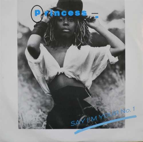 Cover Princess - Say I'm Your Number One (12, Ora) Schallplatten Ankauf