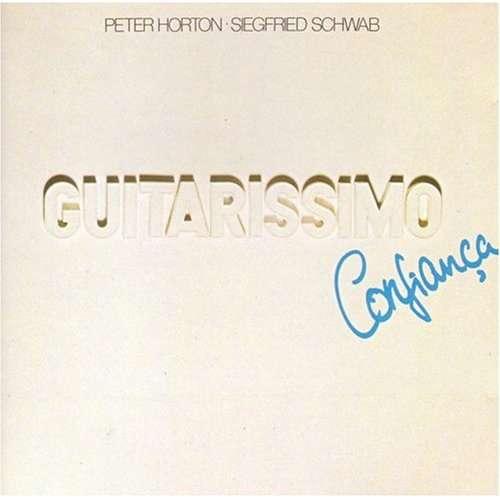 Bild Peter Horton · Siegfried Schwab - Guitarissimo · Confiança (LP, Album) Schallplatten Ankauf