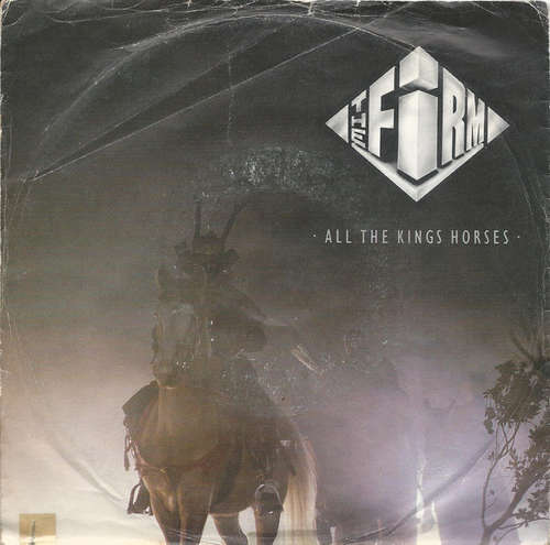 Cover zu The Firm (7) - All The Kings Horses (7, Single) Schallplatten Ankauf