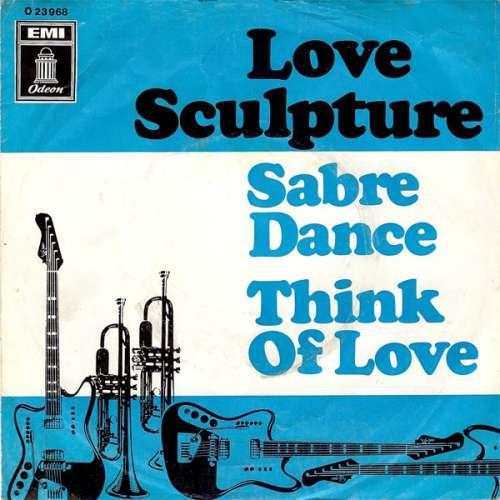 Bild Love Sculpture - Sabre Dance / Think Of Love (7, Single) Schallplatten Ankauf