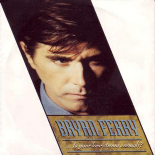 Bild Bryan Ferry - ... Is Your Love Strong Enough? (12, Maxi) Schallplatten Ankauf