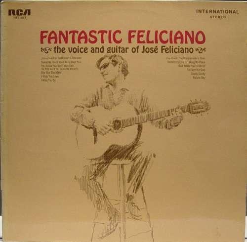 Bild Jose Feliciano* - Fantastic Feliciano - The Voice And Guitar Of José Feliciano (LP, Album, RE) Schallplatten Ankauf