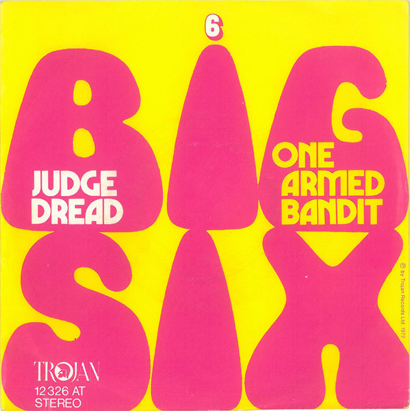 Cover Judge Dread - Big Six / One Armed Bandit (7, Single) Schallplatten Ankauf