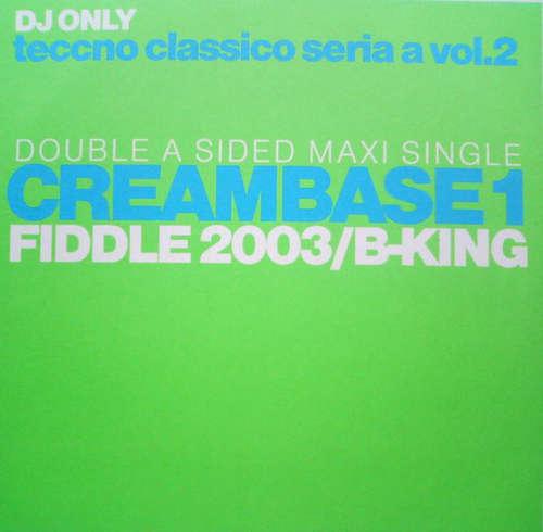 Bild Creambase 1 - Fiddle 2003/B-King (12, Maxi) Schallplatten Ankauf