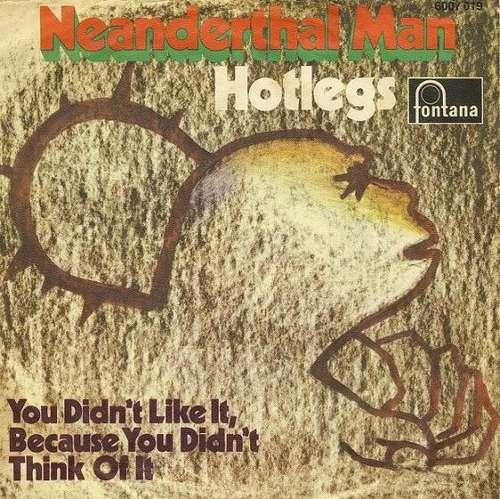 Bild Hotlegs - Neanderthal Man (7, Single, Mono) Schallplatten Ankauf
