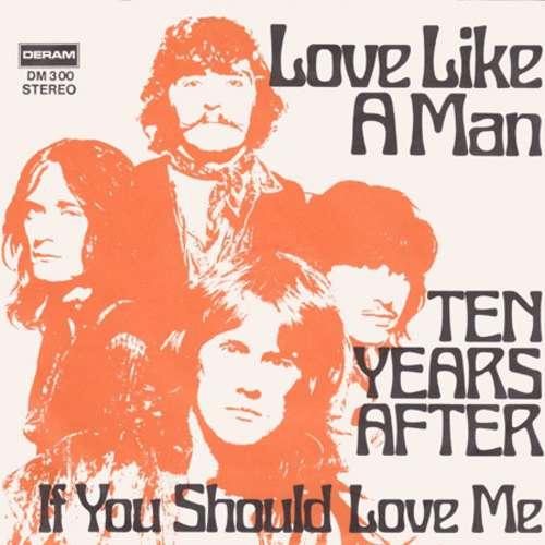 Bild Ten Years After - Love Like A Man (7, Single) Schallplatten Ankauf