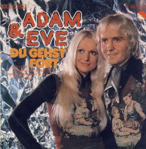 Bild Adam & Eve (6) - Du Gehst Fort (7, Single) Schallplatten Ankauf
