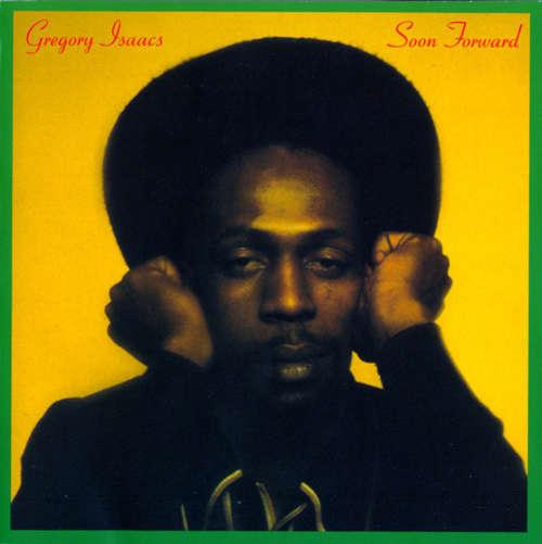 Cover Gregory Isaacs - Soon Forward (LP, Album) Schallplatten Ankauf
