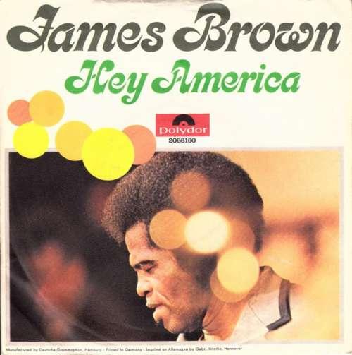 Cover zu James Brown - Hey America (7, Single) Schallplatten Ankauf