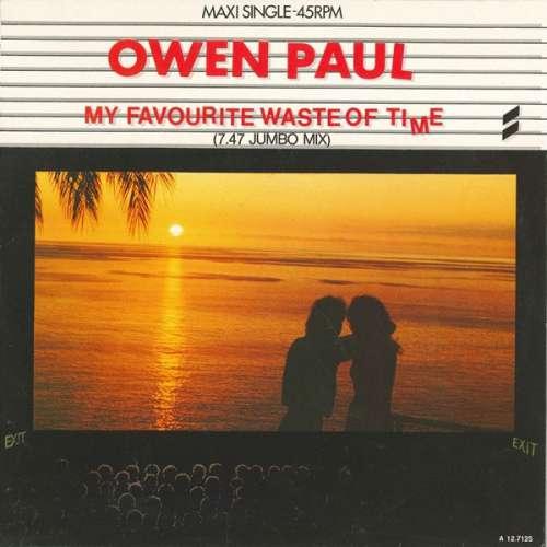 Bild Owen Paul - My Favourite Waste Of Time (7.47 Jumbo Mix) (12, Maxi) Schallplatten Ankauf