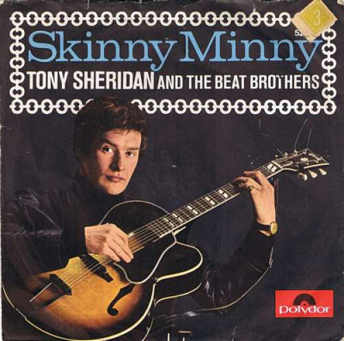 Cover Tony Sheridan And The Beat Brothers / Tony Sheridan And The Beat Brothers (2) / The Beatles With Tony Sheridan - Skinny Minny / Sweet Georgia Brown (7, Mono) Schallplatten Ankauf