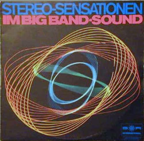 Bild Various - Stereo-Sensationen Im Big Band-Sound (LP, Comp) Schallplatten Ankauf