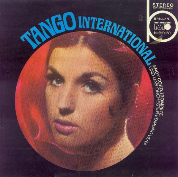 Cover Andy Cord Und Das Orchester Edmund Vera* - Tango International (LP, Album) Schallplatten Ankauf