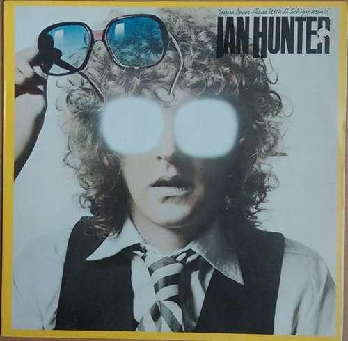 Bild Ian Hunter - You're Never Alone With A Schizophrenic (LP, Album) Schallplatten Ankauf