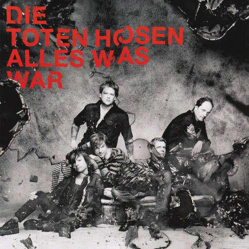 Cover Die Toten Hosen - Alles Was War (7, Ltd, Num) Schallplatten Ankauf