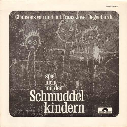 Cover zu Franz-Josef Degenhardt* - Spiel Nicht Mit Den Schmuddelkindern (LP, Album, RE) Schallplatten Ankauf