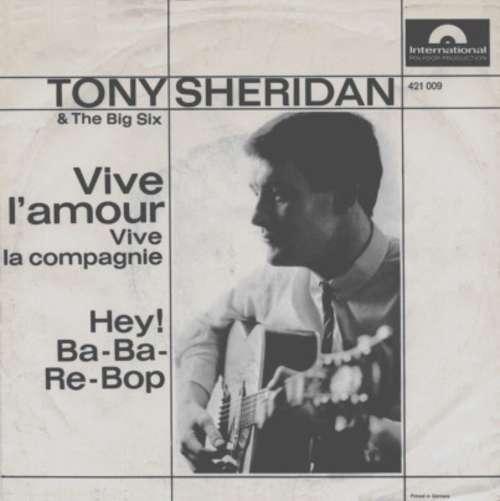 Cover zu Tony Sheridan & The Big Six* - Vive L'Amour (7, Single) Schallplatten Ankauf
