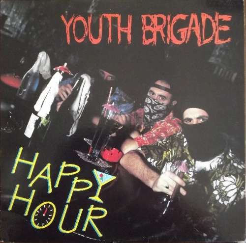 Cover Youth Brigade - Happy Hour (LP, Album) Schallplatten Ankauf
