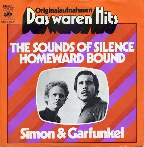 Bild Simon & Garfunkel - The Sounds Of Silence / Homeward Bound (7, Single, RE) Schallplatten Ankauf