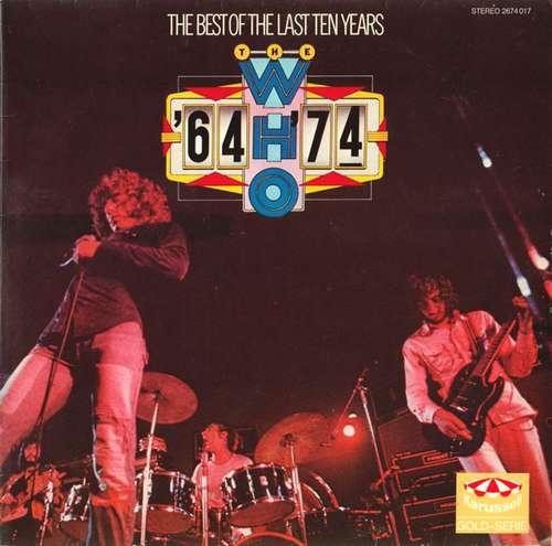 Bild The Who - '64 - '74 / The Best Of The Last Ten Years (2xLP, Comp) Schallplatten Ankauf