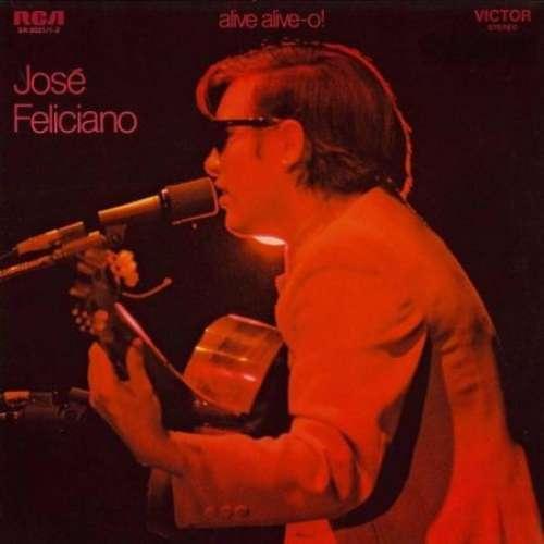 Bild José Feliciano - Alive Alive-o! Live At London Palladium (2xLP, Album) Schallplatten Ankauf
