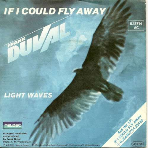 Bild Frank Duval - If I Could Fly Away (7, Single) Schallplatten Ankauf