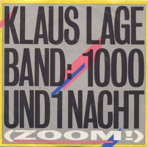 Cover Klaus Lage Band - 1000 Und 1 Nacht (Zoom!) (7, Single) Schallplatten Ankauf